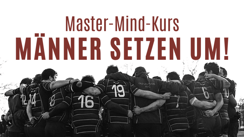 Master-Mind-Kurs Männer setzen um
